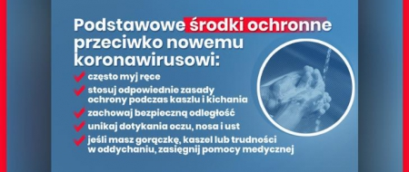 KORONAWIRUS - PODSTAWOWE ŚRODKI OCHRONNE